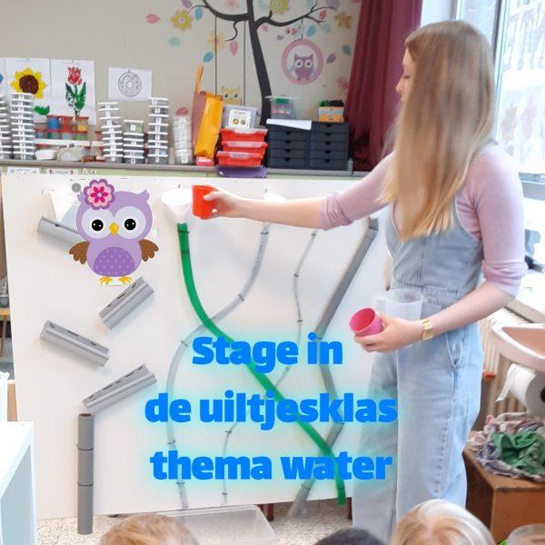 Stage in de uiltjesklas: thema water